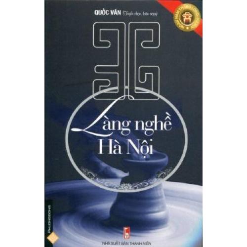 Giới thiệu sách tháng 10/2020: Cuốn sách '36 làng nghề Hà Nội'